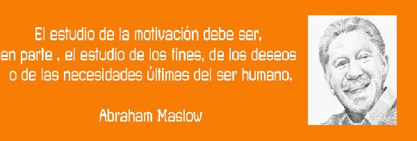 abraham maslow frase sobre psicología humanista